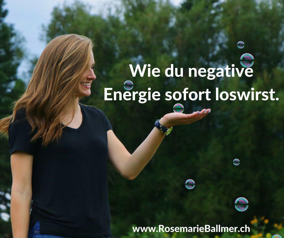 Wie-du-negative-Energie-sofort-loswirst---Blog