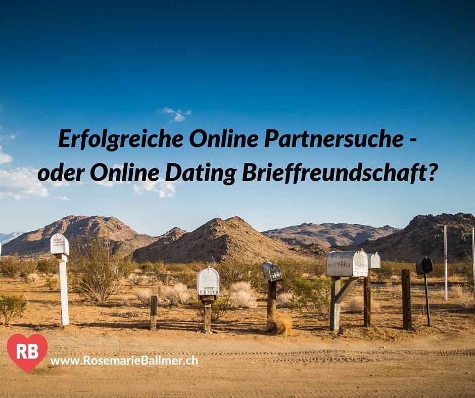 Erfolgreiche Online Partnersuche oder Online Dating Brieffreundschaft?